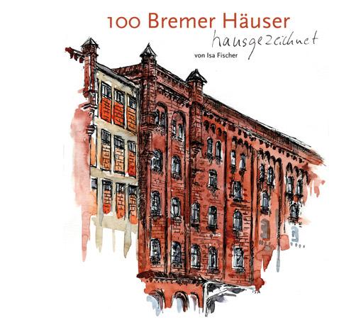 100 Bremer Häuser